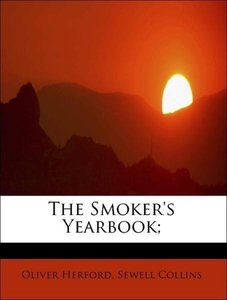 The Smoker's Yearbook;