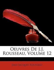 Oeuvres De J.J. Rousseau, Volume 12