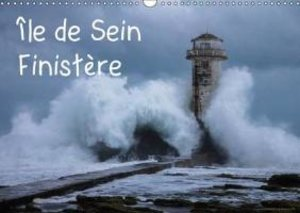 Île de Sein Finistère (Calendrier mural 2015 DIN A3 horizontal)