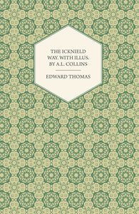 The Icknield Way. with Illus. by A.L. Collins