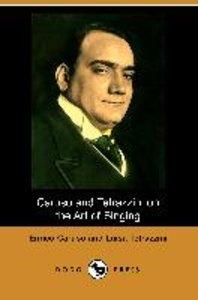 Caruso and Tetrazzini on the Art of Singing (Dodo Press)