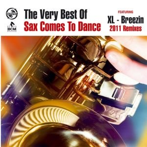 The Very Best Of Sax Comes To Dance