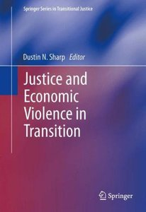 Justice and Economic Violence in Transition