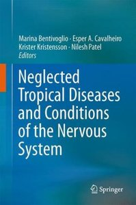 Neglected Tropical Diseases and Conditions of the Nervous System