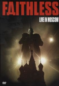 Faithless-Live In Moscow