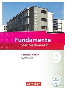 Fundamente der Mathematik 9. Schuljahr - Gymnasium Sachsen-Anhal