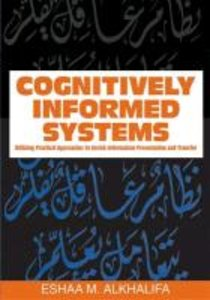 Cognitively Informed Systems: Utilizing Practical Approaches to