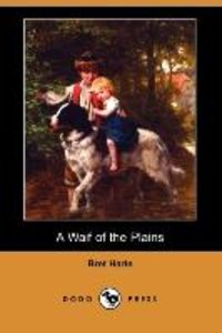 WAIF OF THE PLAINS (DODO PRESS