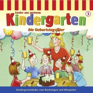 Lieder aus meinem Kindergarten. Die Geburtstagsfeier