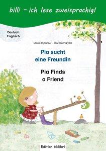 Pia sucht eine Freundin. Deutsch-Englisch