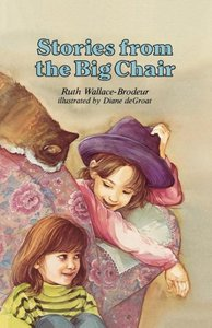 Stories from the Big Chair