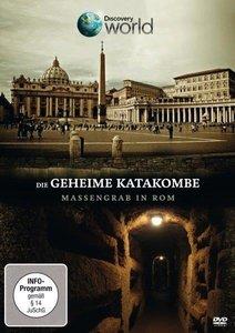 Die geheime Katakombe - Massengrab in Rom