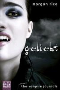 The Vampire Journals - Geliebt