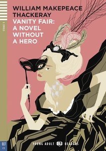 Vanity Fair - A Novel Without A Hero