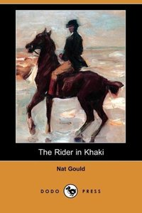 The Rider in Khaki (Dodo Press)