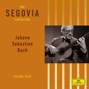 Segovia Collection,The/Vol.4 Bach Arrangements