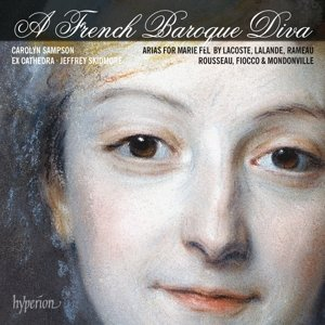A French Baroque Diva-Arias for Marie Fel