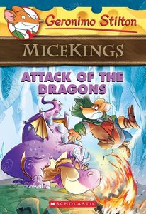Geronimo Stilton Micekings 01: Attack of the Dragons