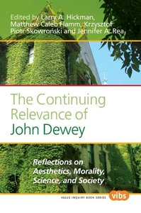 The Continuing Relevance of John Dewey: Reflections on Aesthetic