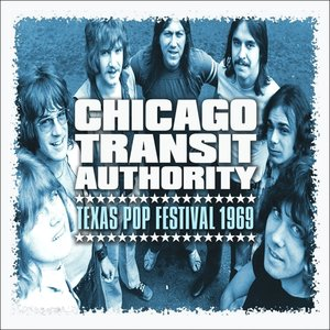 Chicago Transit Authority-Texas Pop Festival 196