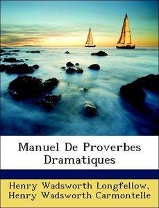 Manuel De Proverbes Dramatiques