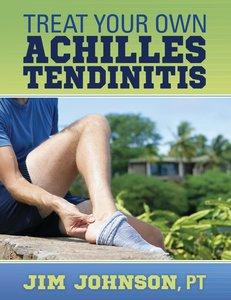 Treat Your Own Achilles Tendinitis