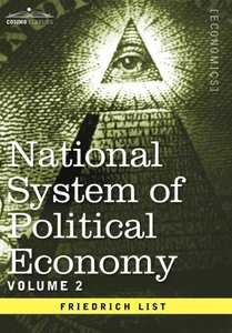 National System of Political Economy - Volume 2
