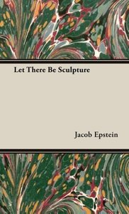 Let There Be Sculpture