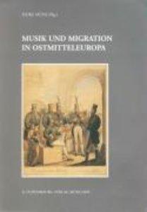 Musik und Migration in Ostmitteleuropa