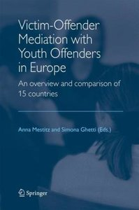 Victim-Offender Mediation with Youth Offenders in Europe