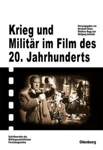 Krieg und Militär im Film des 20. Jahrhunderts