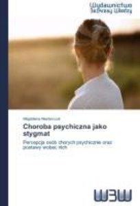 Choroba psychiczna jako stygmat