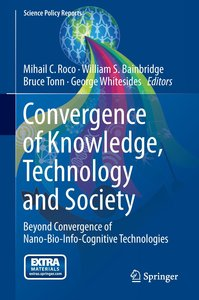 Convergence of Knowledge, Technology and Society
