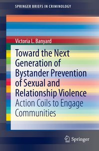 Toward the Next Generation of Bystander Prevention of Sexual and