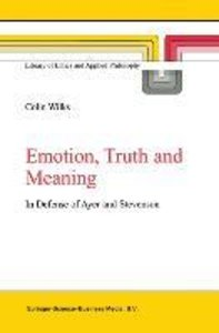 Emotion, Truth and Meaning