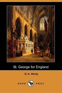 St. George for England (Dodo Press)