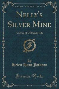 Nelly\'s Silver Mine