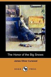 The Honor of the Big Snows (Dodo Press)