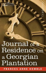 Journal of a Residence on a Georgian Plantation
