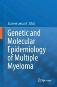 Genetic and Molecular Epidemiology of Multiple Myeloma