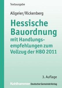 Hessische Bauordnung mit Handlungsempfehlungen zum Vollzug der H