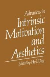 Advances in Intrinsic Motivation and Aesthetics