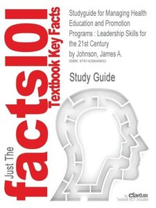 Studyguide for Managing Health Education and Promotion Programs
