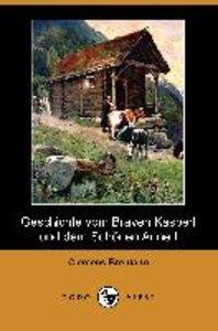Geschichte Vom Braven Kasperl Und Dem Schonen Annerl (Dodo Press