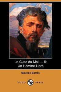 Le Culte Du Moi - II