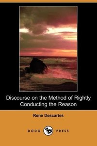 Discourse on the Method of Rightly Conducting the Reason (Dodo P