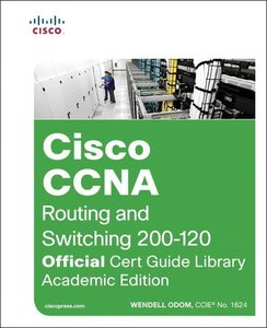 Cisco CCNA Routing and Switching 200-120 Official Cert Guide Lib