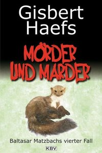 Mörder und Marder