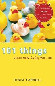 101 Things Your New Baby Will Do