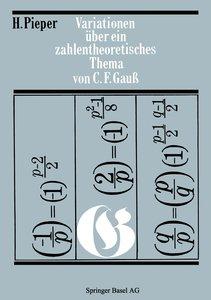 Variationen über ein zahlentheoretisches Thema von Carl Friedric